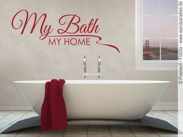 Wandtattoo My Bath My Home