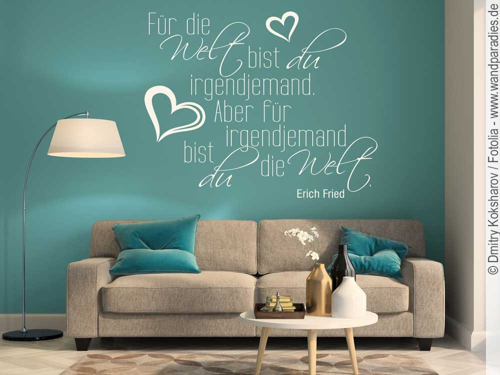 wandtattoo f r die welt bist du zitat von erich fried. Black Bedroom Furniture Sets. Home Design Ideas