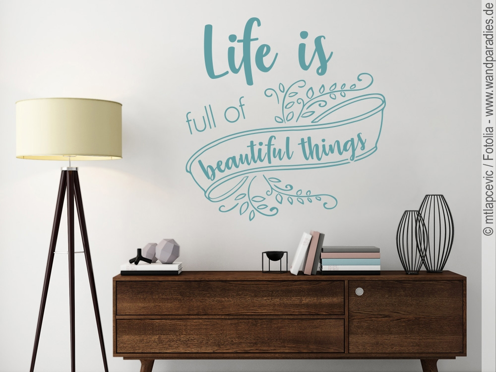 Wandtattoo Spruch Life is full of beautiful things
